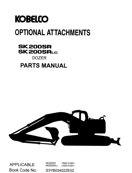 Kobelco SK200SR SK200SRLC Parts Manual Hydraulic Excavator