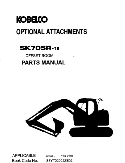 Kobelco SK70SR-1E Parts Manual Hydraulic Excavator