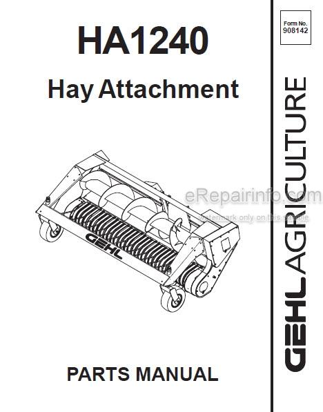Gehl HA1240 Parts Manual Hay Attachment 908142