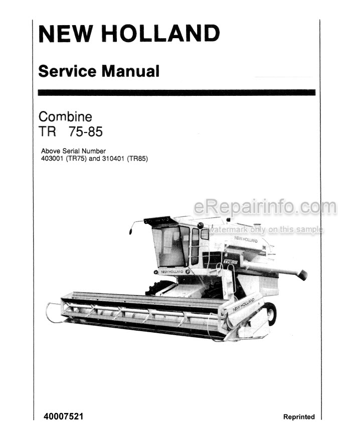 Ford New Holland TR75 TR85 Service Manual Combine 40007521