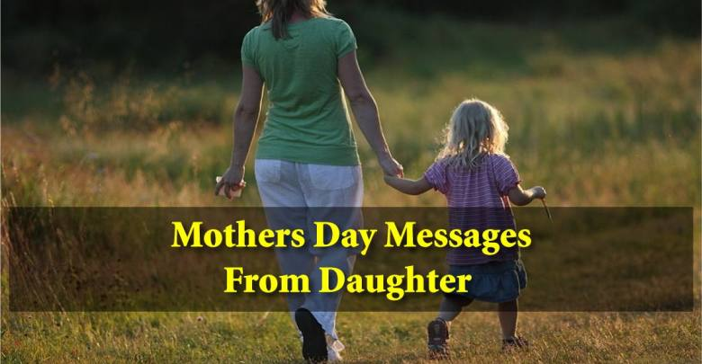 Mothers Day Messages From Daughter