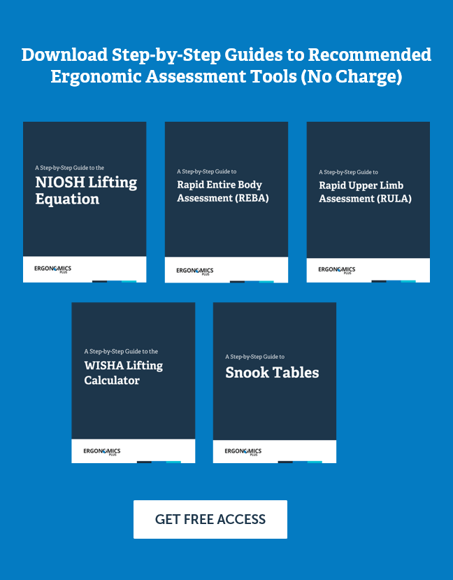 Download Step-by-Step Guides to Recommended Ergonomic Assessment Tools