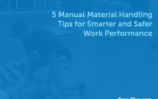 5 Manual Material Handling Tips for Safer Work Performance