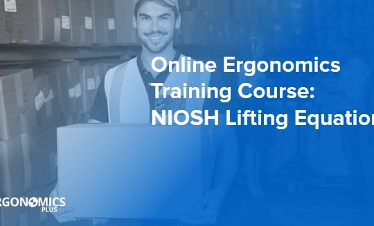 Online Ergonomics Training Course — NIOSH Lifting Equation