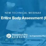 New Technical Webinar on the Rapid Entire Body Assessment (REBA) Tool