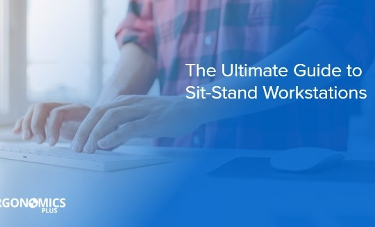 A Comprehensive Guide to Sit-Stand Workstations