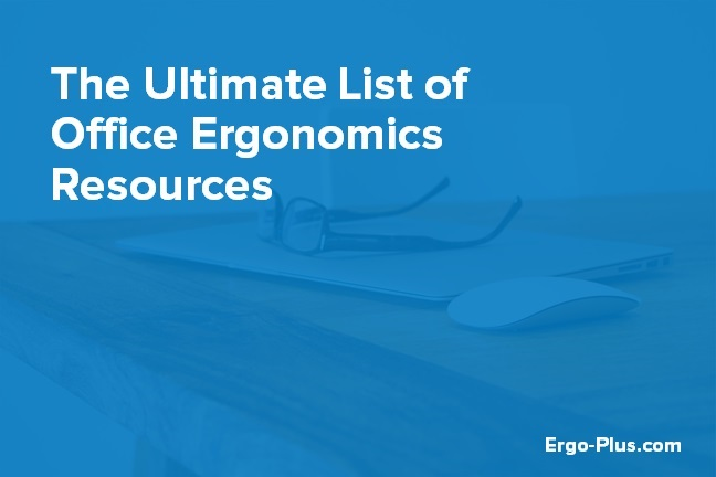 The Ultimate Guide to Office Ergonomics