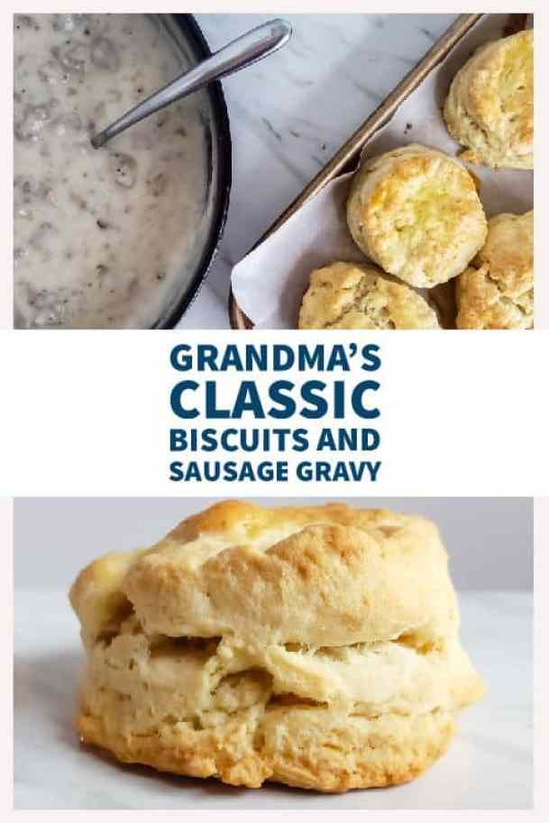 """The pin for southern biscuits and sausage gravy. The pin has a picture of a close up of a biscuit on the bottom half. On the top half there is an overhead shot of the gravy and biscuits on a marble table. In the middle of the picture is blue text that says """"Grandma's Classic Biscuits and Sausage Gravy."""""""