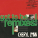 Cheryl Lynn ‎– Got To Be Remixes!