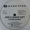 Are U Wake Up?/Starr Gazer