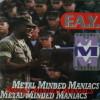 F.A.Y./Metal Minded Maniacs