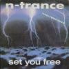 Set You Free/N-Trance