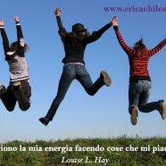 Energia e Piacere – #affermazionipositive