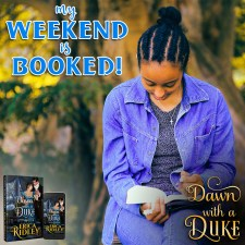 My Weekend is Booked - Dawn with a Duke by Erica Ridley