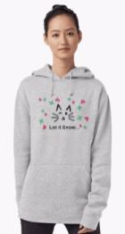 Let it Snow... Hoodie © 2018 ericarobbin.com   All rights reserved.