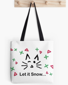 Let it Snow... Tote Bag © 2018 ericarobbin.com   All rights reserved.