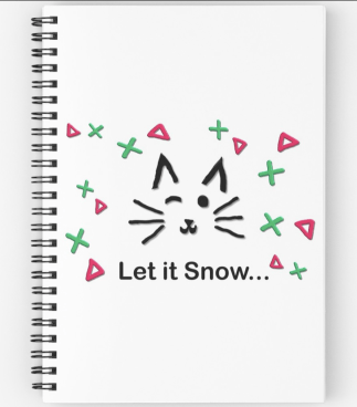Let it Snow... Spiral Notebook © 2018 ericarobbin.com   All rights reserved.