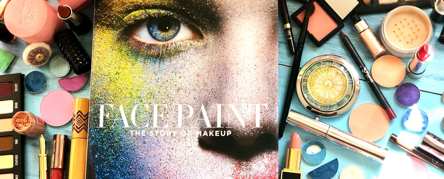 Face Paint: The Story of Makeup by Lisa Eldridge © 2018 ericarobbin.com   All rights reserved.