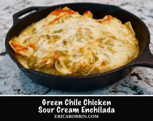 Green Chile Chicken Sour Cream Enchilada © 2018 ericarobbin.com | All rights reserved.