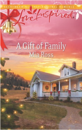 A Gift of Family by Mia Ross