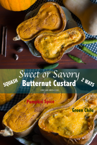 Sweet or Savory Butternut Custard   Erica Robbin