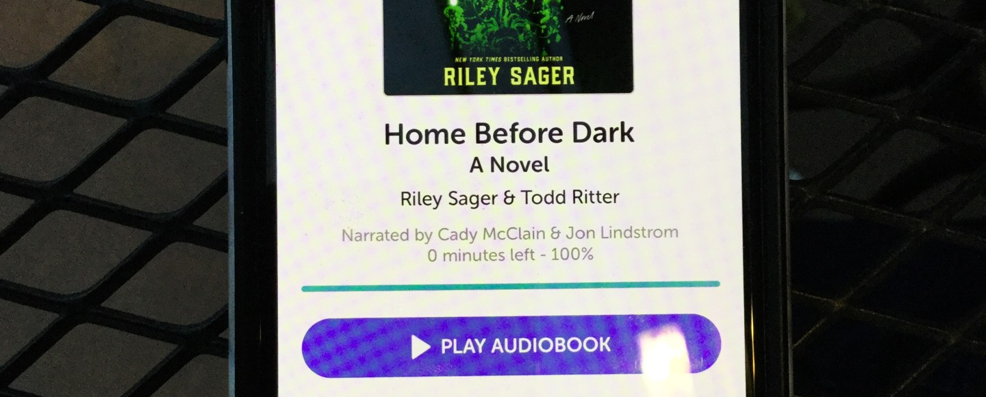 Home Before Dark by Riley Sager   Erica Robbin