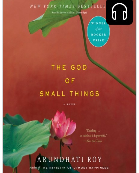 The God of Small Things by Arundhati Roy   Erica Robbin