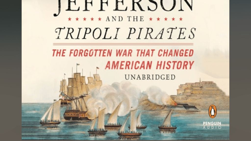 Thomas Jefferson and the Tripoli Pirates by Brian Kilmeade | Erica Robbin