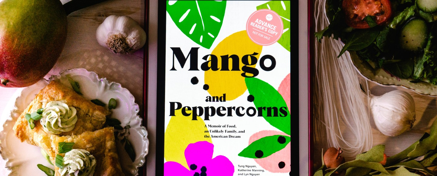Mango and Peppercorns by Tung Nguyen, Katherine Manning, and Lyn Nguyen | Erica Robbin