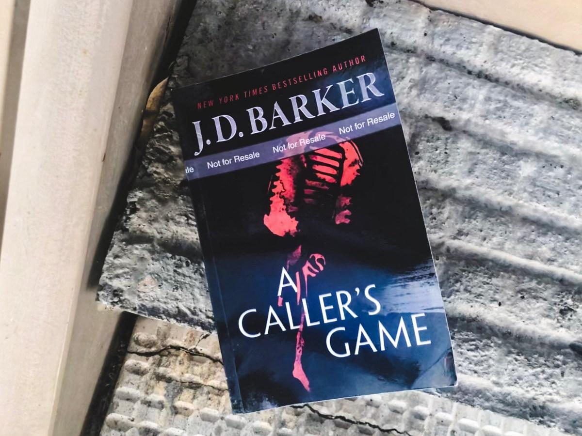 A Caller's Game by J.D. Barker | Erica Robbin