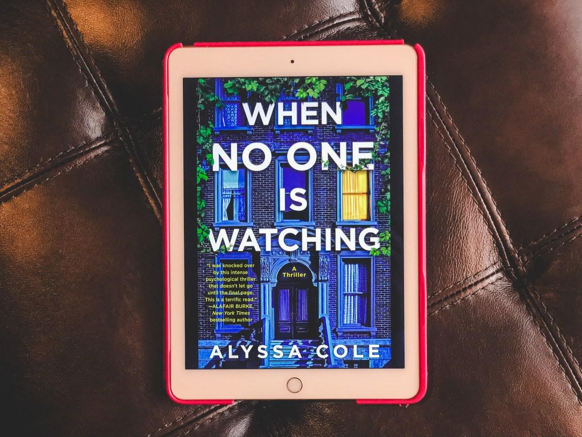 When No One is Watching by Alyssa Cole | Erica Robbin