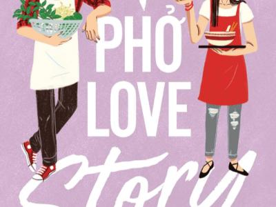 A Pho Love Story by Loan Le | Erica Robbin