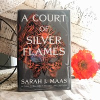 A Court of Silver Flames by Sarah J. Maas   Erica Robbin