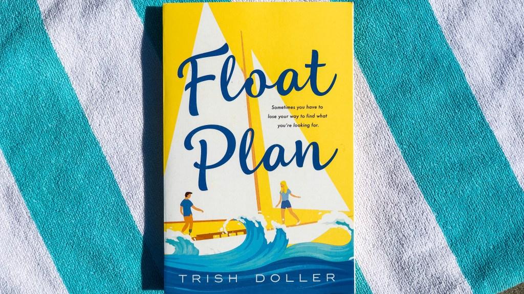 Float Plan by Trish Doller | Erica Robbin
