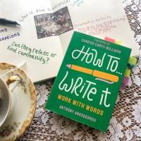 How to Write It by Anthony Anaxagorou   Erica Robbin
