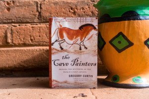 The Cave Painters Probing the Mysteries of the World's First Artists by Gregory Curtis