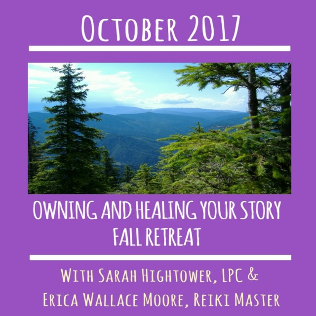 Own and Heal Your Story Fall Retreat