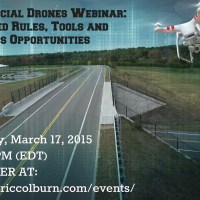 Commercial Drones Webinar: Proposed Rules, Tools and Business Opportunities