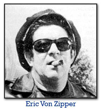 The Unwild One: Eric Von Zipper
