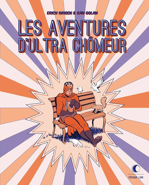 Les Adventures D'Ultra Chomeur