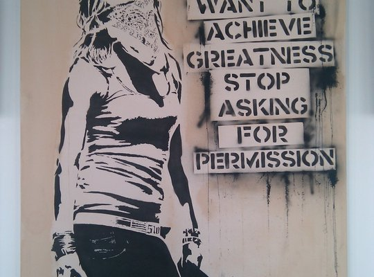 If You Want Greatness Stop Asking For Permission