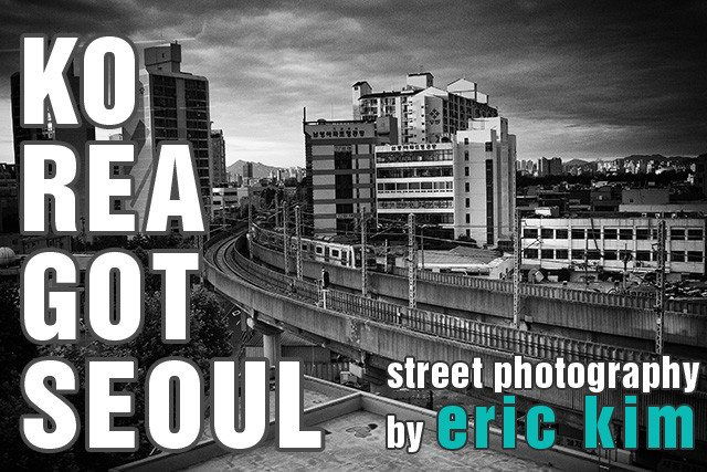 KOREA GOT SEOUL – Black and White Street Photography from Korea