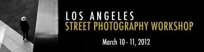 Los Angeles Street Photography Workshop by Bellamy Hunt (Japancamerahunter) and Rinzi Ruiz 3/10-3/11