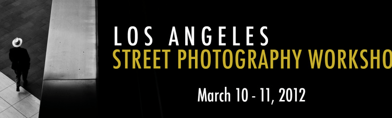 Los Angeles Street Photography Workshop by Bellamy Hunt (Japancamerahunter) and Rinzi Ruiz 3/10-3/11