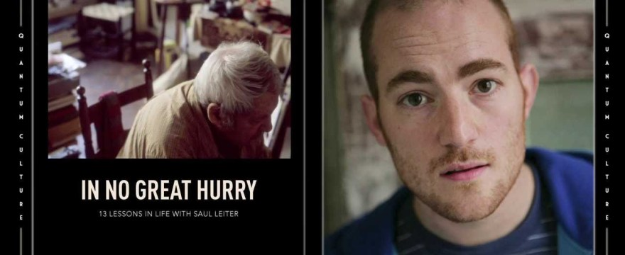 "Director Tomas Leach Discusses ""In No Great Hurry: 13 Lessons In Life With Saul Leiter"""
