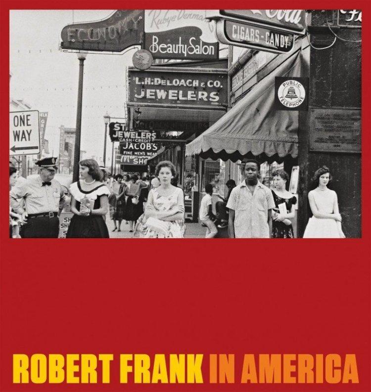 "Robert Frank's new book: ""In America"""