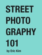 "Free E-Book: ""Street Photography 101: An Introduction to Street Photography"""