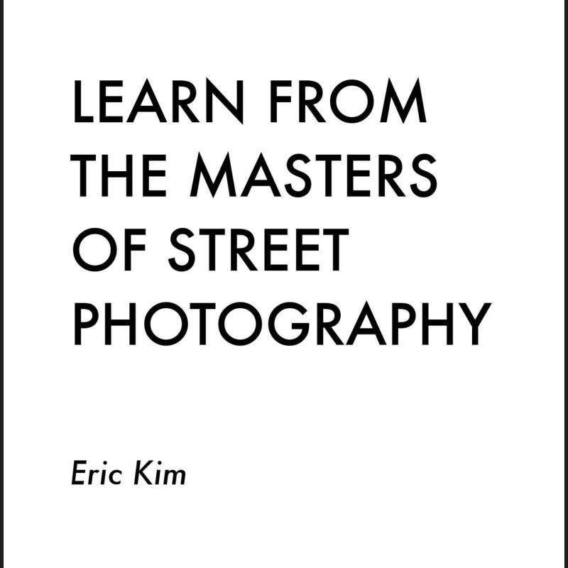 """Free Sample Chapters: """"Learn From the Masters of Street Photography"""""""