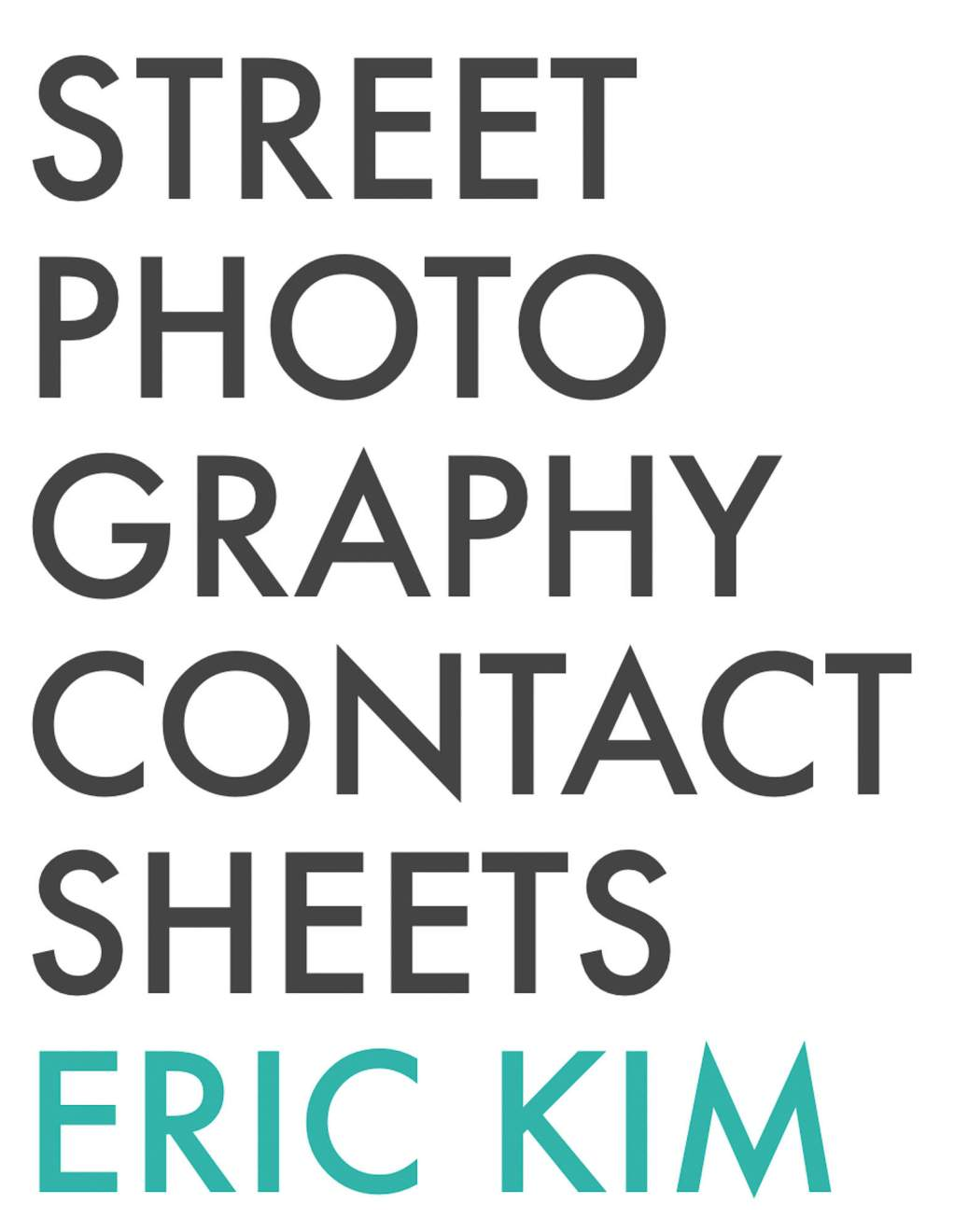 Cover - Street Photography Contact Sheets - Eric Kim-1