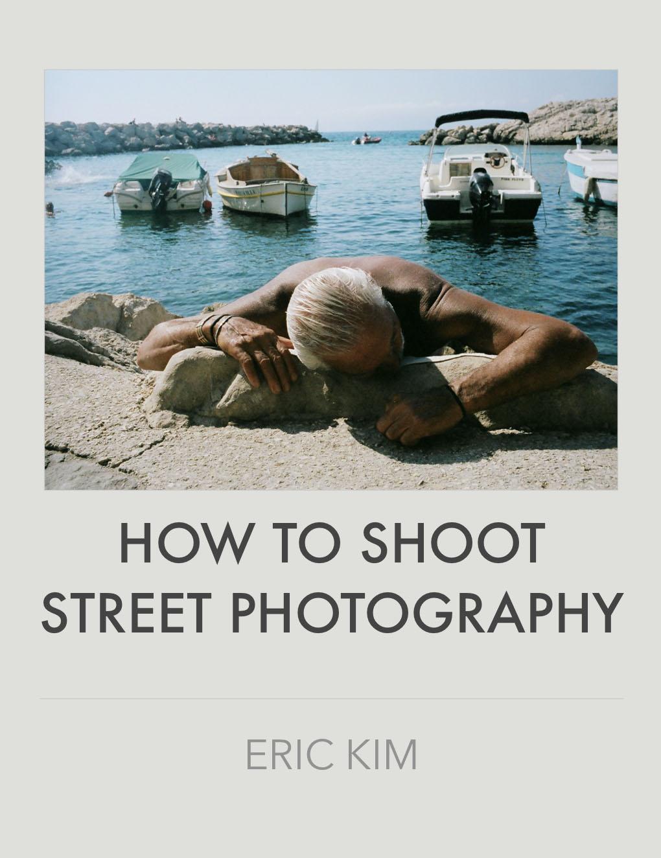 Free eBook: How to Shoot Street Photography – ERIC KIM